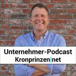 Der Unternehmer Podcast Kronprinzen.net